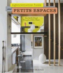Souvent acheté avec Optimiser ses mètres carrés, le Agencements futés pour petits espaces