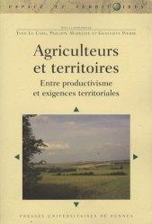 Dernières parutions dans Espaces et Territoires, Agriculteurs et territoires Entre productivisme et exigences territoriales