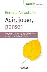 Dernières parutions dans Carrefour des psychothérapies, Agir, jouer, penser