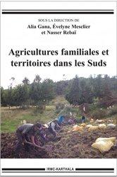 Dernières parutions sur Agriculture dans le monde, Agricultures familiales et territoires dans les Suds