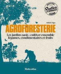 Souvent acheté avec S'installer en agriculture, le Agroforesterie : cultiver ensemble légumes, condimentaires et fruits