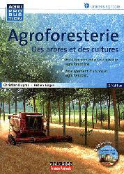 Souvent acheté avec Les révolutions agricoles en perspectives, le Agroforesterie