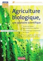 Souvent acheté avec Les révolutions agricoles en perspectives, le Agriculture biologique
