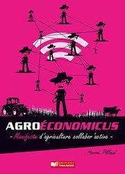 Agroéconomicus, manifeste d'agriculture collabor'active