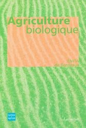 Souvent acheté avec Méthodes expérimentales en agronomie, le Agriculture biologique