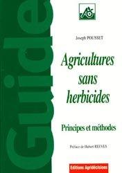 Souvent acheté avec Les produits fermiers, le Agricultures sans herbicides