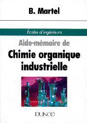 Dernières parutions dans Aide-mémoire de l'ingénieur, Aide-mémoire de chimie organique industrielle
