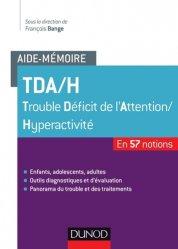Souvent acheté avec Traitements biologiques en psychiatrie, le Aide-mémoire des TDA/H
