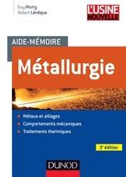 Souvent acheté avec Matériaux 2, le Aide-mémoire Métallurgie