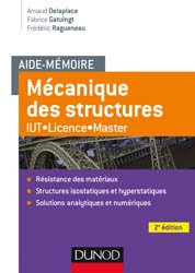 Dernières parutions sur Structures, Aide-mémoire Mécanique des structures - Résistance des matériaux