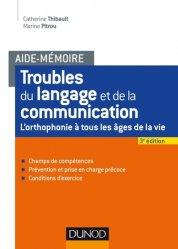 Souvent acheté avec Orthophonie et oralité, le Aide-mémoire - Troubles du langage et de la communication