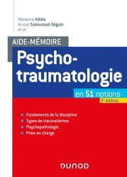 Dernières parutions dans Aide-Mémoire, Aide-mémoire - Psychotraumatologie - 3e éd.