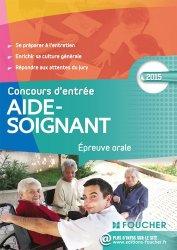 Souvent acheté avec IFSI Epreuve écrite de culture générale - Concours 2016, le Aide-Soignant  Concours d'entrée 2015