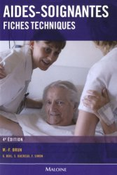 Souvent acheté avec Le carnet de stage de l'élève aide-soignant, le Aides-soignantes. Fiches techniques, 4e édition
