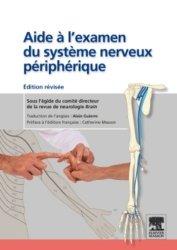 Souvent acheté avec Atlas de poche d'anatomie en coupes sériées TDM - IRM, le Aide à l'examen du système nerveux périphérique
