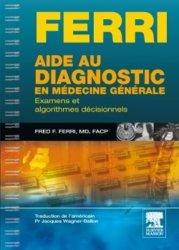 Souvent acheté avec Conduites à tenir en rhumatologie pour l'omnipraticien et l'étudiant en médecine, le Aide au diagnostic en médecine générale