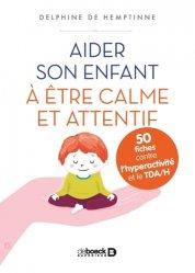 Dernières parutions dans 50 fiches, Aider son enfant à être calme et attentif