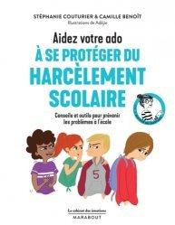 Dernières parutions dans Le cabinet des émotions, Aidez votre ado à se protéger du harcèlement scolaire