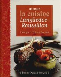 Dernières parutions dans Aimer la cuisine, Aimer la cuisine du Languedoc-Roussillon