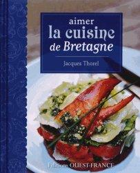 Dernières parutions dans Aimer la cuisine, Aimer la cuisine de Bretagne