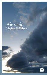 Dernières parutions dans Mémoires, Témoignages, Air vicié