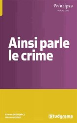 Dernières parutions dans Principes, Ainsi parle le crime