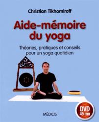 aide m moire du yoga th ories pratiques et conseils pour un yoga quotidien christian. Black Bedroom Furniture Sets. Home Design Ideas