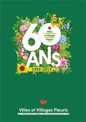 Dernières parutions sur Floriculture - Pépinière, Album des 60 ans CNVVF
