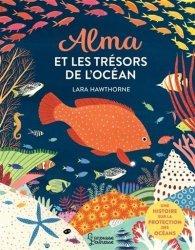 Dernières parutions sur Vie des mers et océans, Alma et les trésors de l'océan