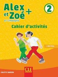 Dernières parutions sur Outils d'enseignement, Alex et Zoé + - Niveau 2 - Cahier d'activités