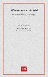 Dernières parutions dans Monographies de la psychiatrie de l'enfant, Alliances autour du bébé. De la recherche à la clinique