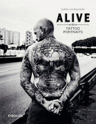 Nouvelle édition Alive. Tattoo portraits, 2e édition