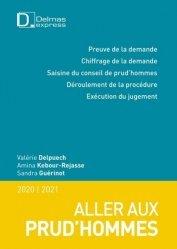 Dernières parutions dans Delmas express, Aller aux prud'hommes. Edition 2020-2021