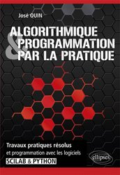 Dernières parutions sur Algorithmique - Objet, Algorithmique et programmation par la pratique