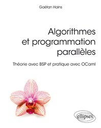 Dernières parutions sur Maths et informatique, Algorithmes et programmation parallèles