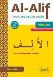 Dernières parutions sur Auto apprentissage, Al-Alif : premiers pas en arabe, initiation : texte entièrement vocalisé