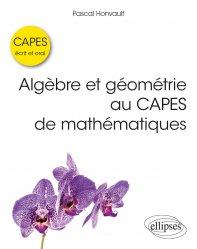 Dernières parutions sur Capes - Agreg, Algèbre et géométrie au CAPES de mathématiques