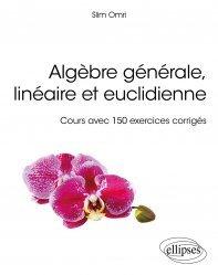 Dernières parutions dans Références sciences, Algèbre générale, linéaire et euclidienne