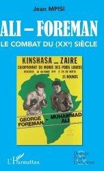 Dernières parutions sur Histoire du sport, Ali - Foreman