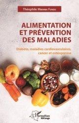 Dernières parutions sur Endocrinologie, Alimentation et prévention des maladies