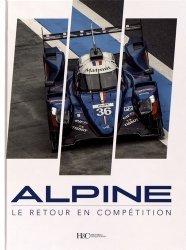 Dernières parutions sur Formule 1 , Rallyes , Courses, Alpine, le retour en compétition