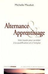 Dernières parutions dans Au-delà des apparences !, Alternance & apprentissage. Voie royale pour accéder à la qualification et à l'emploi