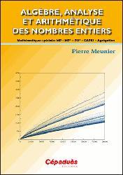 Dernières parutions sur Algèbre, Algèbre, analyse et arithmétique des nombres entiers