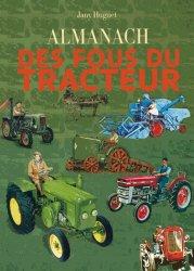 Nouvelle édition Almanach des fous du tracteur 2015