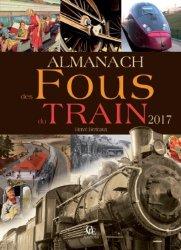 Souvent acheté avec Manuel pratique de taille de la vigne, le Almanach des fous du train