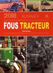 Almanach des fous du tracteur 2018
