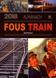 Almanach fous de train 2018