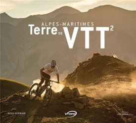 Dernières parutions sur Cyclisme et VTT, Alpes-maritimes, Terre de VTT