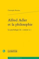 Dernières parutions sur Essais, Alfred Adler et la philosophie