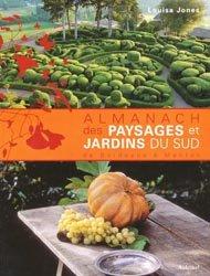 Souvent acheté avec Battements d'ailes, le Almanach des paysages et jardins du sud de Bordeaux à Menton